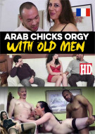 Arab Chicks Orgy with Old Men Porn Video