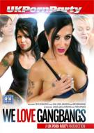 We Love Gangbangs Porn Video