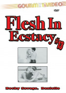Flesh In Ecstacy #13 Porn Movie