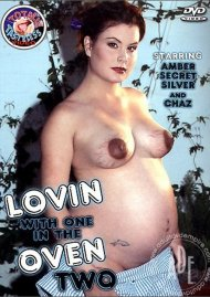 Lovin With One In The Oven 2 Porn Movie