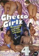 Ghetto Girlz 4 Porn Movie