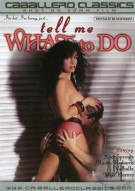 Tell Me What to Do Porn Movie