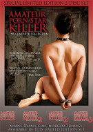 Amateur Porn Star Killer: The Complete Collection Movie