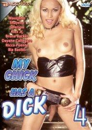 My Chick Has A Dick 4 Porn Movie