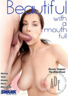 Beautiful With A Mouth Full Porn Movie