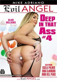 Deep In That Ass #4 DVD porn movie from Evil Angel.