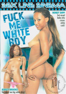 Fuck Me White Boy Porn Movie