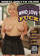 Grandmas Who Love To Fuck Porn Movie