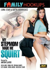 My Stepmom Made Me Squirt Movie