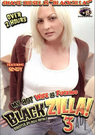 My Hot Wife is Fucking Blackzilla! 3 Porn Movie