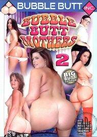 Bubble Butt Mothers 2 Porn Movie