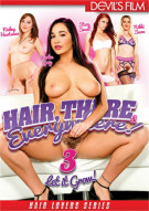Hair There & Everywhere 3 Porn Video