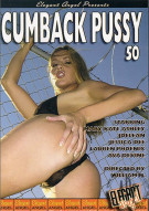 Cumback Pussy 50 Porn Movie