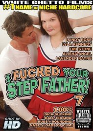 I Fucked Your Step Father! 7 Porn Movie