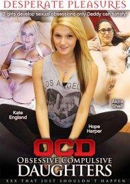 OCD: Obsessive Compulsive Daughters Porn Video