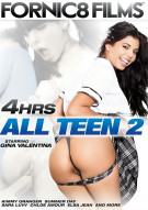 All Teen 2 - 4 Hrs. Porn Video