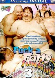 Fuck A Fatty Fun-Time 3 Movie