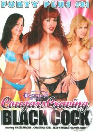 Forty Plus Vol. 81: Cougars Craving Black Cock Movie