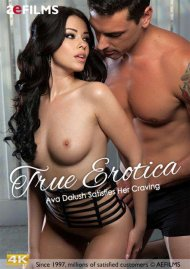 True Erotica: Ava Dalush Satisfies Her Craving Porn Video