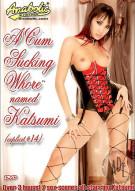 Cum Sucking Whore Named Katsumi, A Porn Video