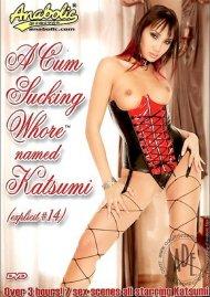 Cum Sucking Whore Named Katsumi, A Porn Movie