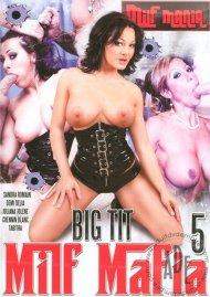 Big Tit MILF Mafia #5 Porn Video
