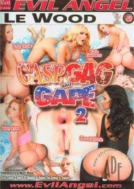 Gasp, Gag And Gape 2 Porn Movie