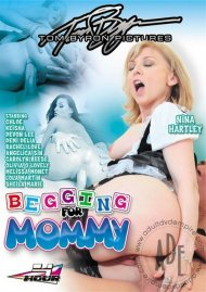 Begging For Mommy Porn Movie