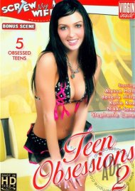 Teen Obsessions 2 Porn Movie