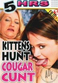 Kittens Hunt Cougar Cunt