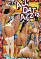 All Dat Azz 12 Porn Video