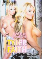 Lesbian Spotlight: Tyler Faith Porn Movie