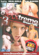 Exxxtreme DreamGirls 3 Porn Video
