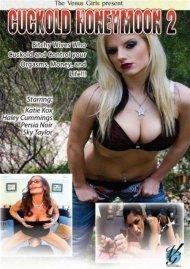 Cuckold Honeymoon 2 Porn Movie