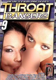 Throat Bangers 9 Porn Movie