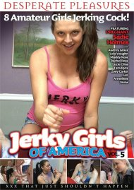 Jerky Girls Of America Vol. 5 Porn Movie