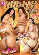 Ghetto Booty: The XXL Series Vol. 6 Porn Movie
