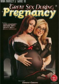 Nina Hartley's Guide To Great Sex During Pregnancy Porn Video