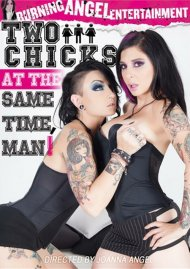 Two Chicks At The Same Time, Man! Movie
