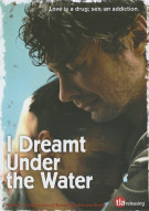 I Dreamt Under The Water Movie