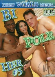 Bi Pole Her #5 Porn Movie