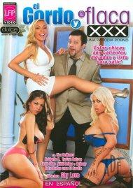 El Gordo Y La Flaca XXX Porn Movie