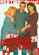 Hey, My Grandma is a Whore #26 Porn Movie
