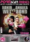 Pornstar Fight - Xania Wet vs. Annika Bond Boxcover