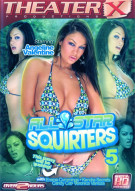 All Star Squirters 5 Porn Video
