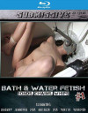Bath & Water Fetish Boxcover