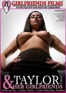 Taylor Vixen & Her Girlfriends Porn Movie