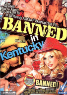 Banned In Kentucky Porn Movie