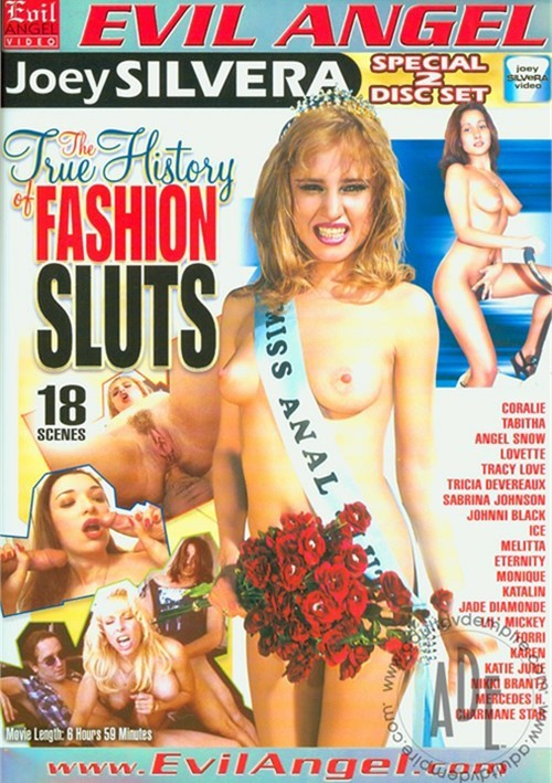 True History Of Fashion Sluts, The