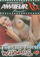 Trailer Trash Whores #9 Porn Movie